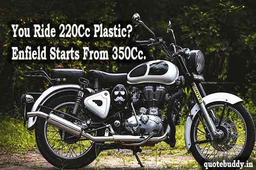 quotes on royal enfield